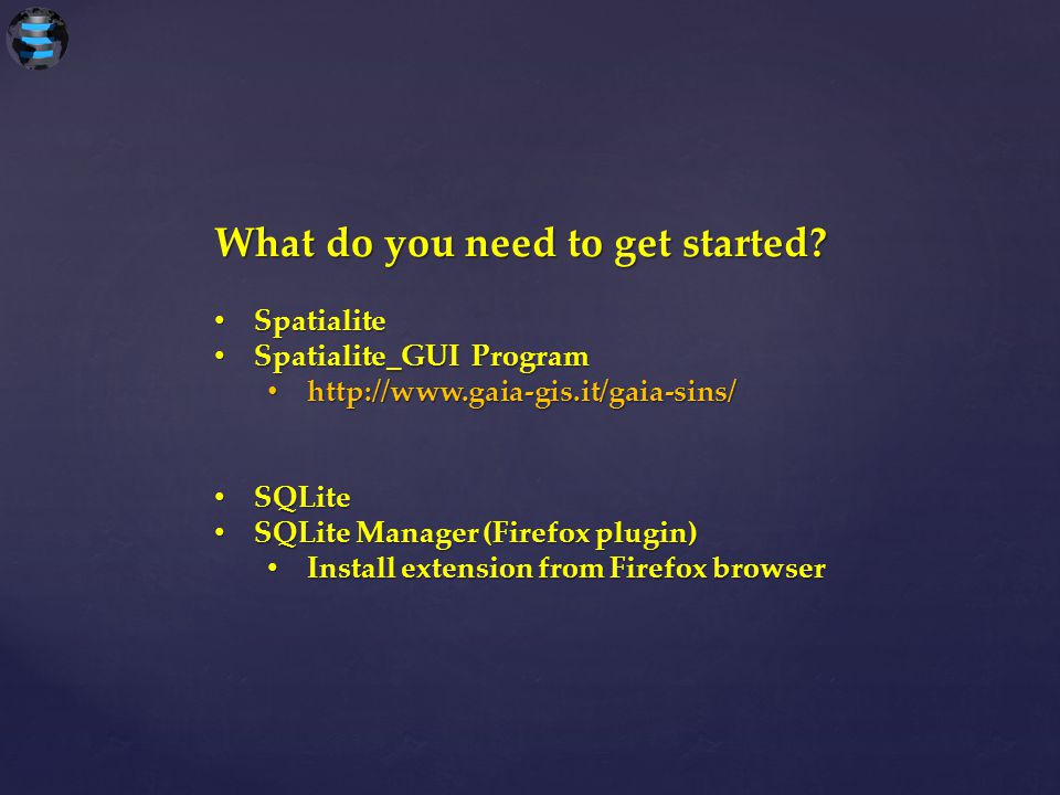 What do you need to get started