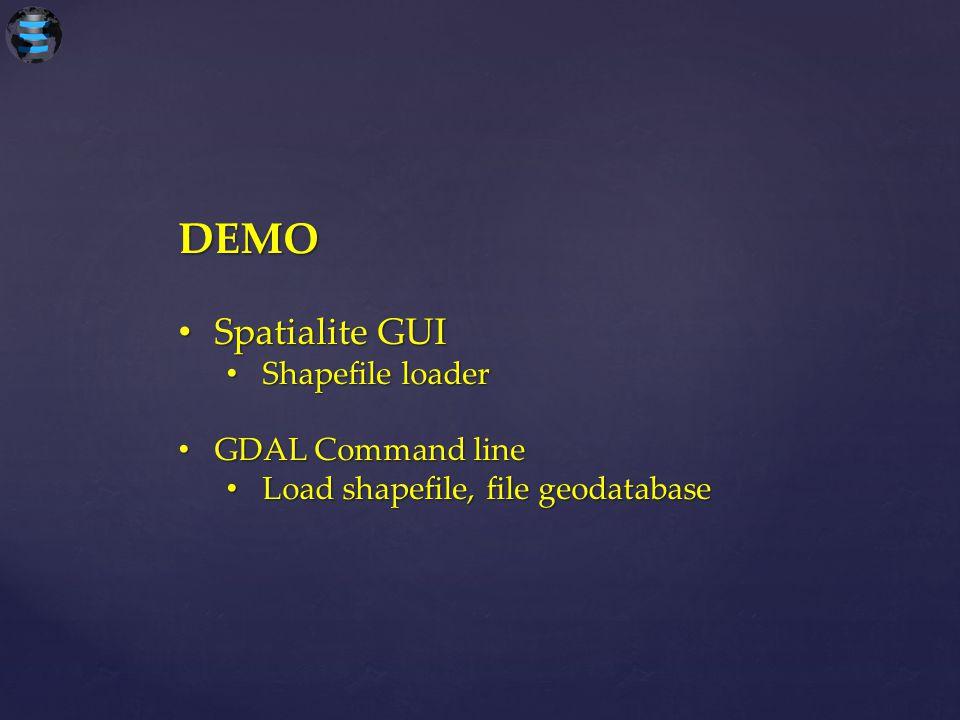 DEMO Spatialite GUI Shapefile loader GDAL Command line