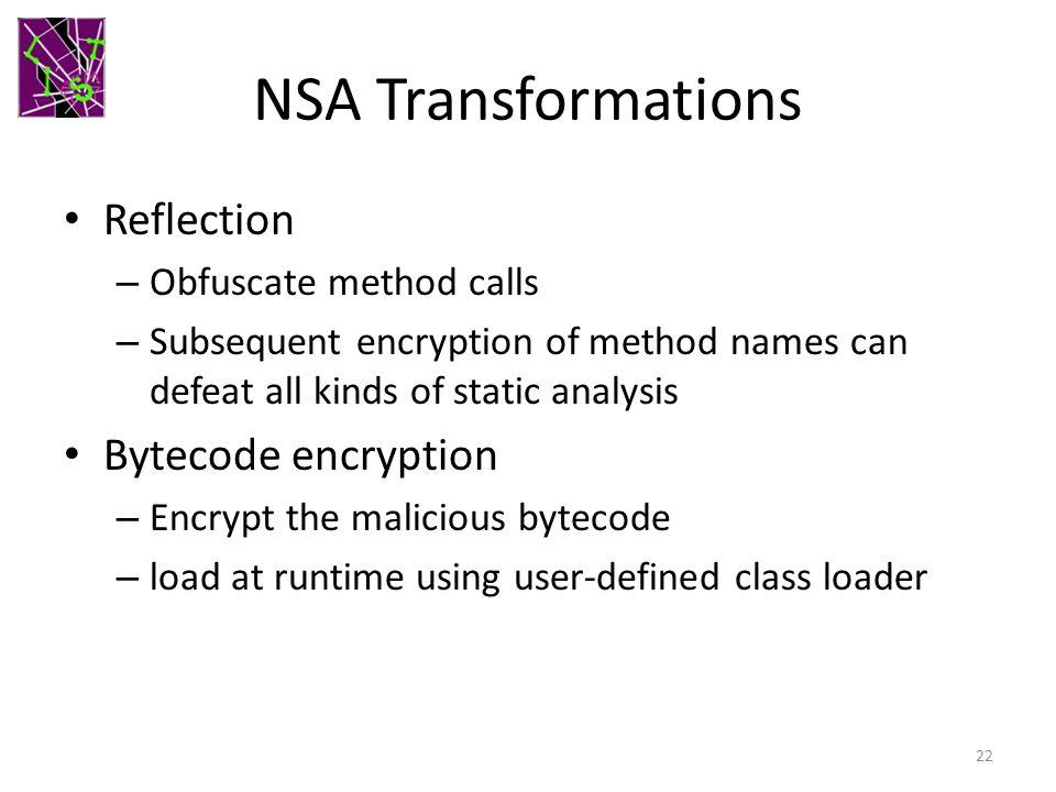 NSA Transformations Reflection Bytecode encryption