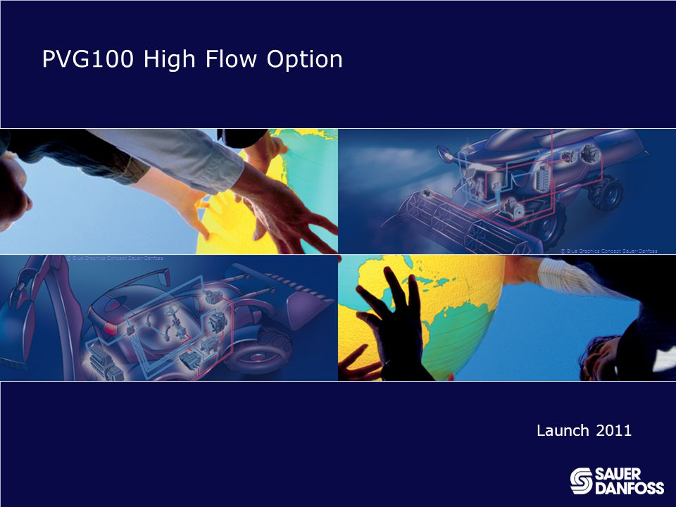 PVG100 High Flow Option Launch 2011