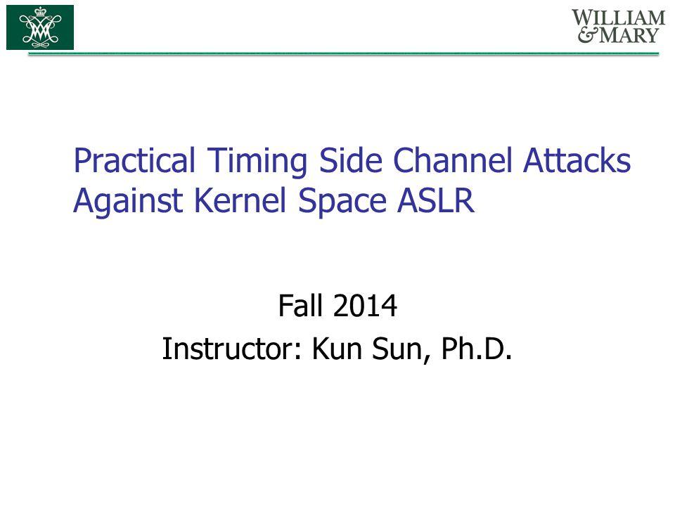 Practical Timing Side Channel Attacks Against Kernel Space ASLR
