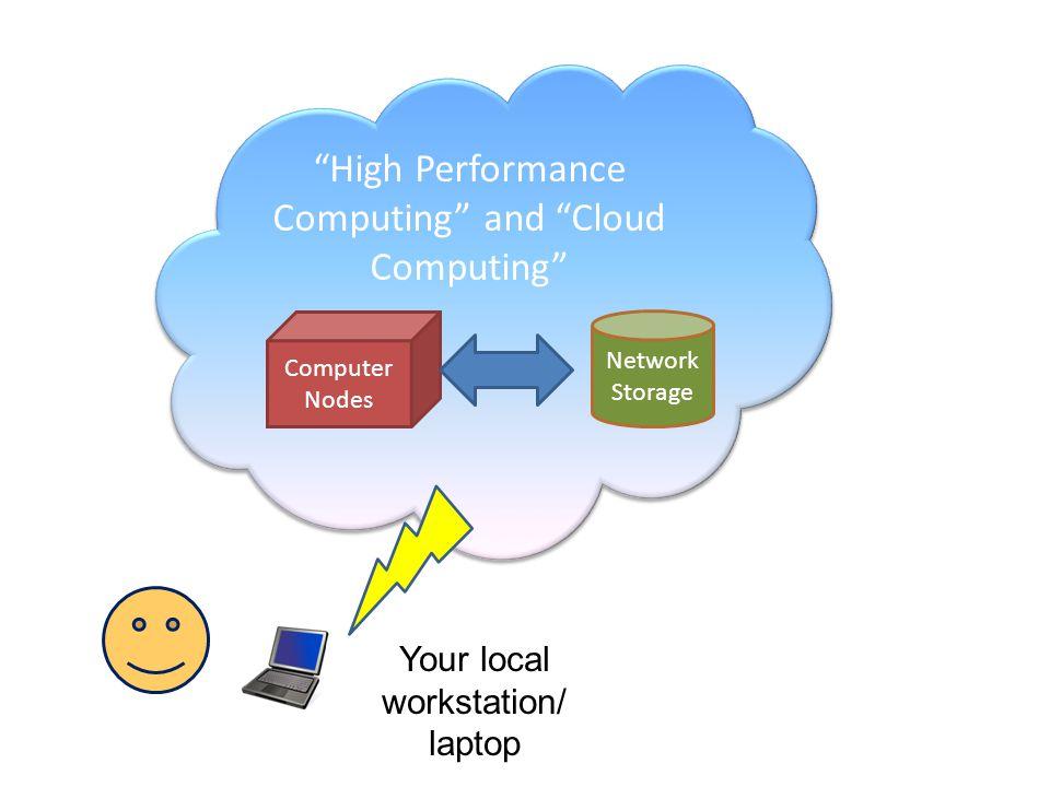 High Performance Computing and Cloud Computing