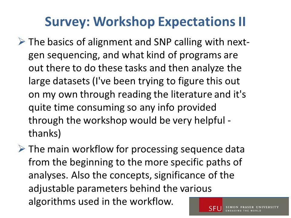 Survey: Workshop Expectations II