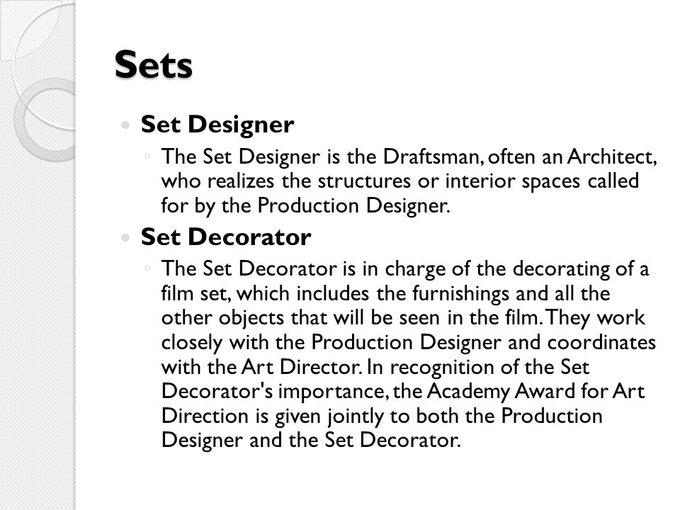 Sets Set Designer Set Decorator
