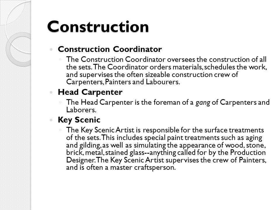Construction Construction Coordinator Head Carpenter Key Scenic