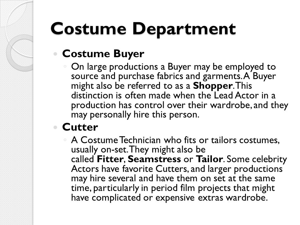 Costume Department Costume Buyer Cutter