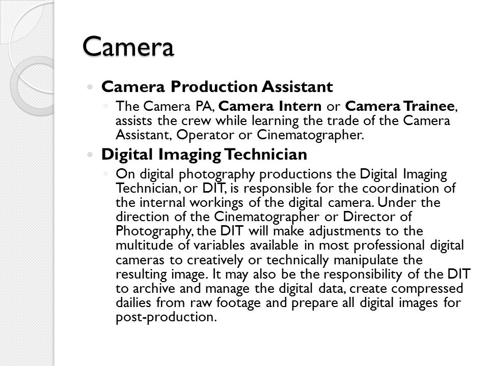 Camera Camera Production Assistant Digital Imaging Technician