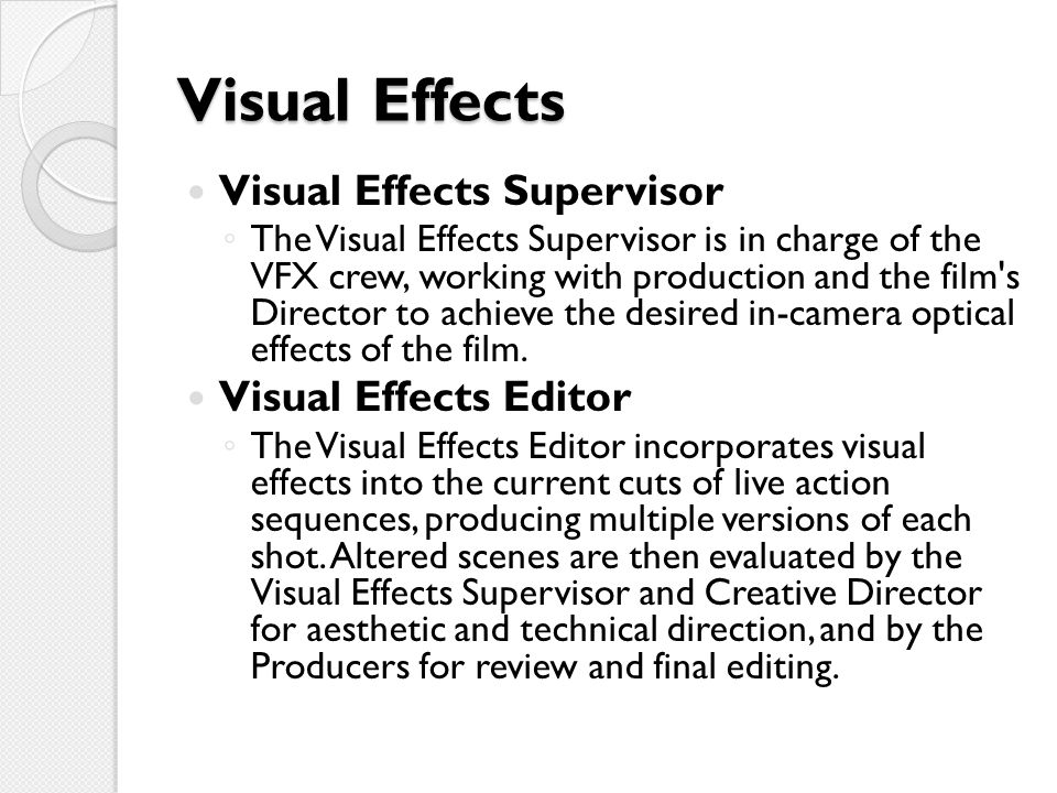 Visual Effects Visual Effects Supervisor Visual Effects Editor