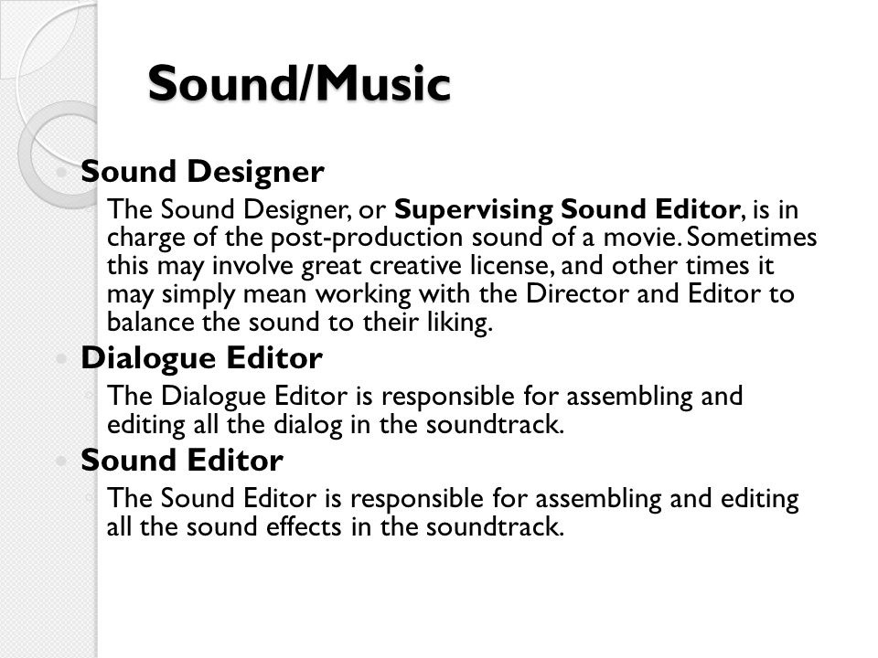 Sound/Music Sound Designer Dialogue Editor Sound Editor