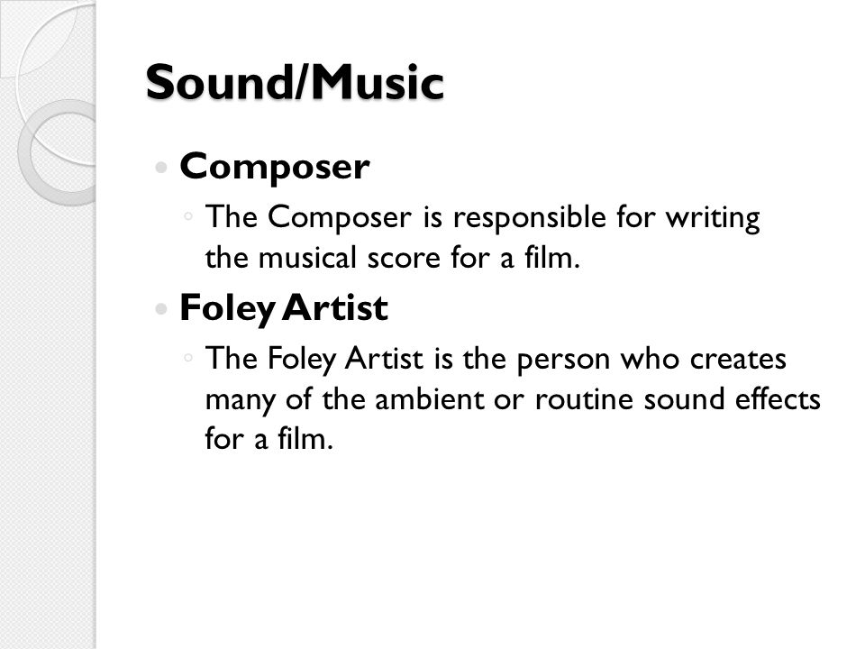 Sound/Music Composer Foley Artist