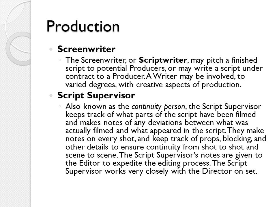 Production Screenwriter Script Supervisor