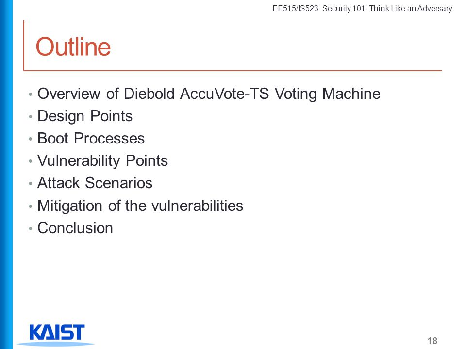 Outline Overview of Diebold AccuVote-TS Voting Machine Design Points