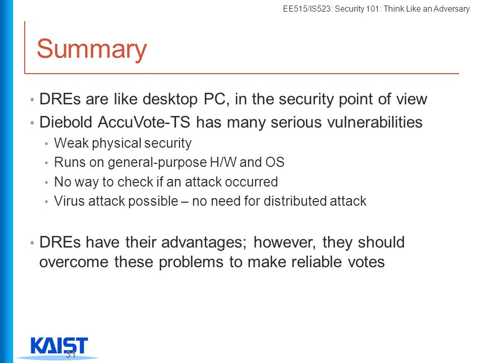Summary DREs are like desktop PC, in the security point of view