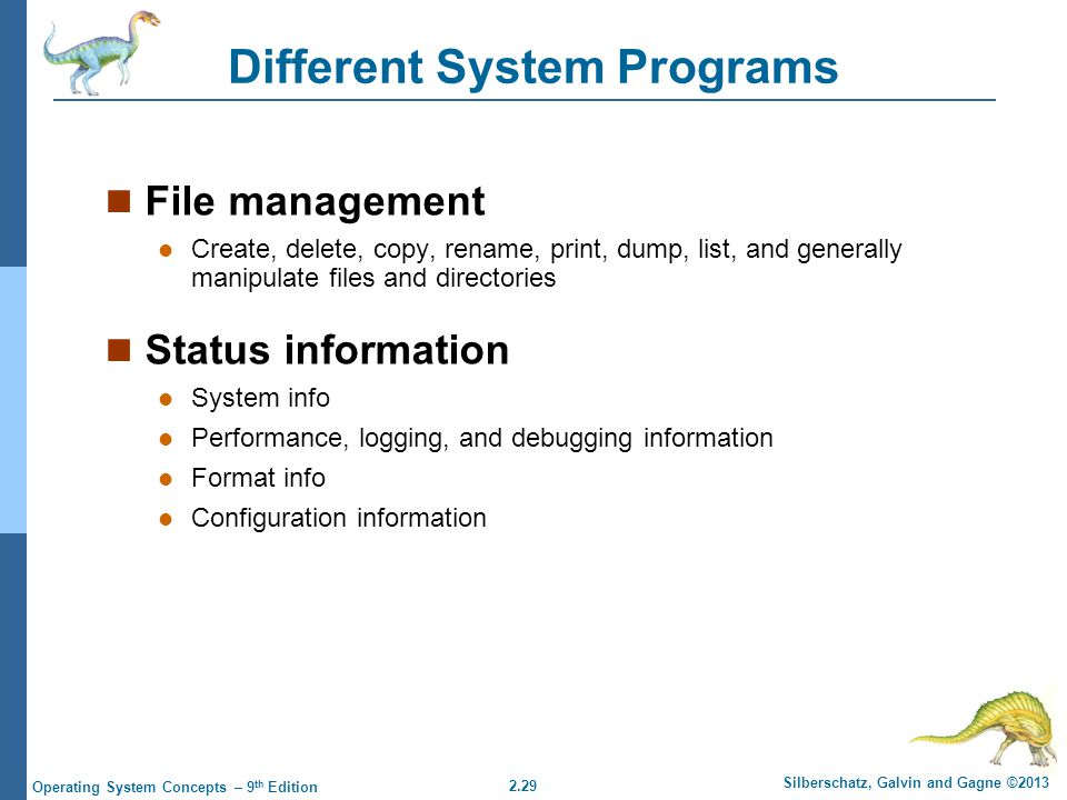 Different System Programs