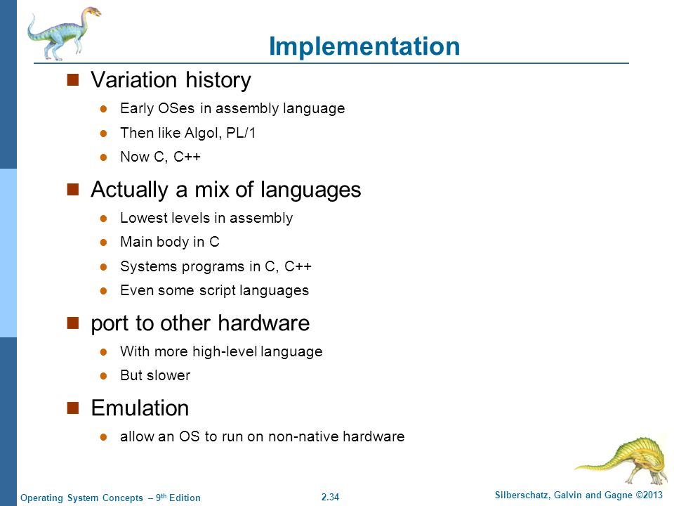 Implementation Variation history Actually a mix of languages