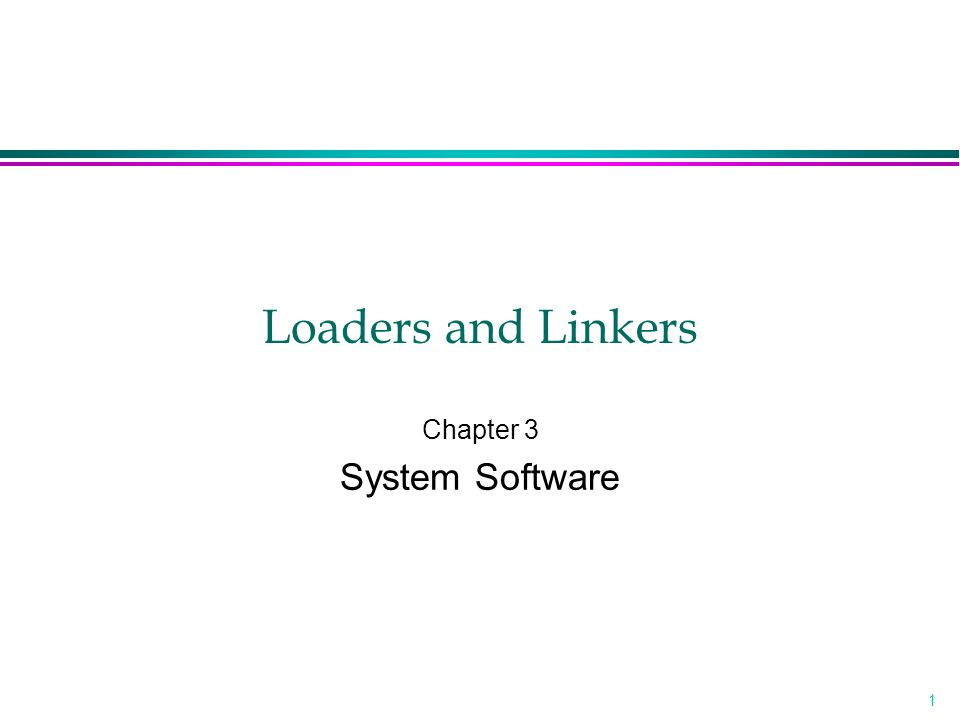 Chapter 3 System Software
