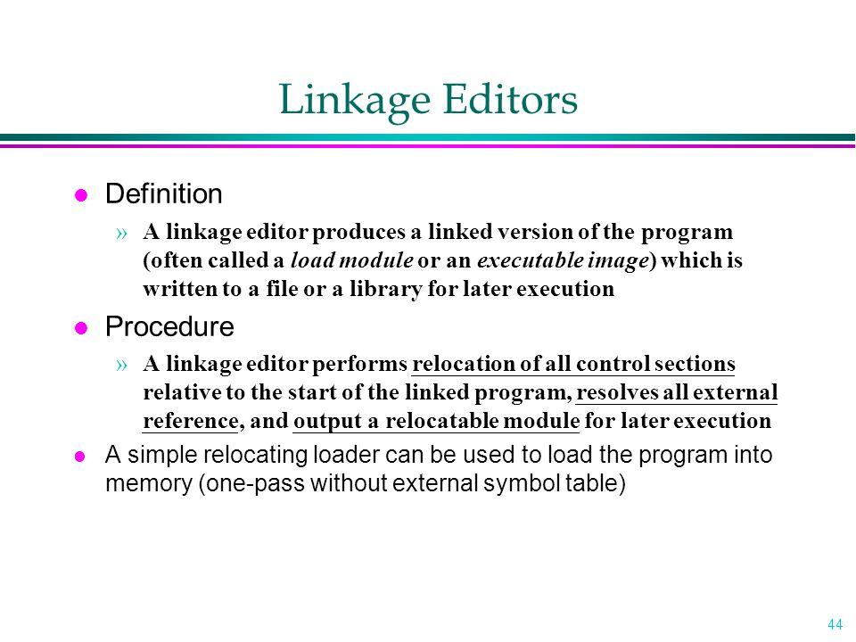 Linkage Editors Definition Procedure