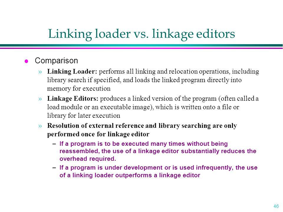 Linking loader vs. linkage editors
