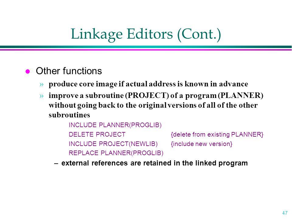 Linkage Editors (Cont.)