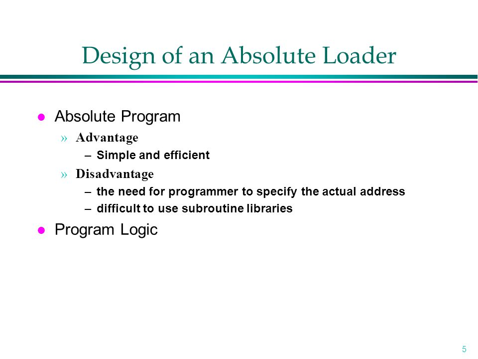 Design of an Absolute Loader