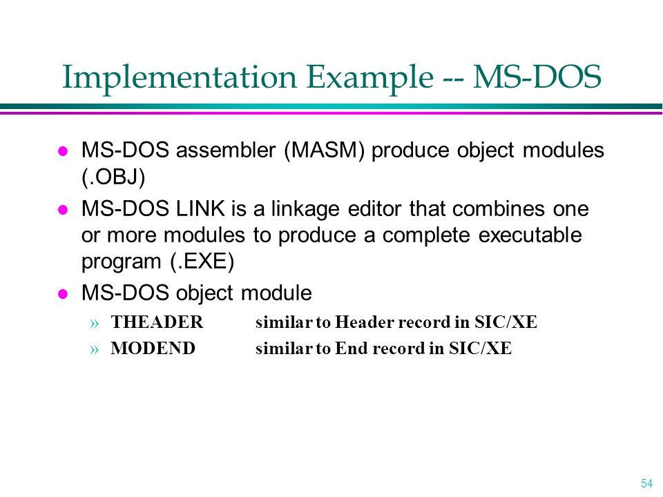 Implementation Example -- MS-DOS