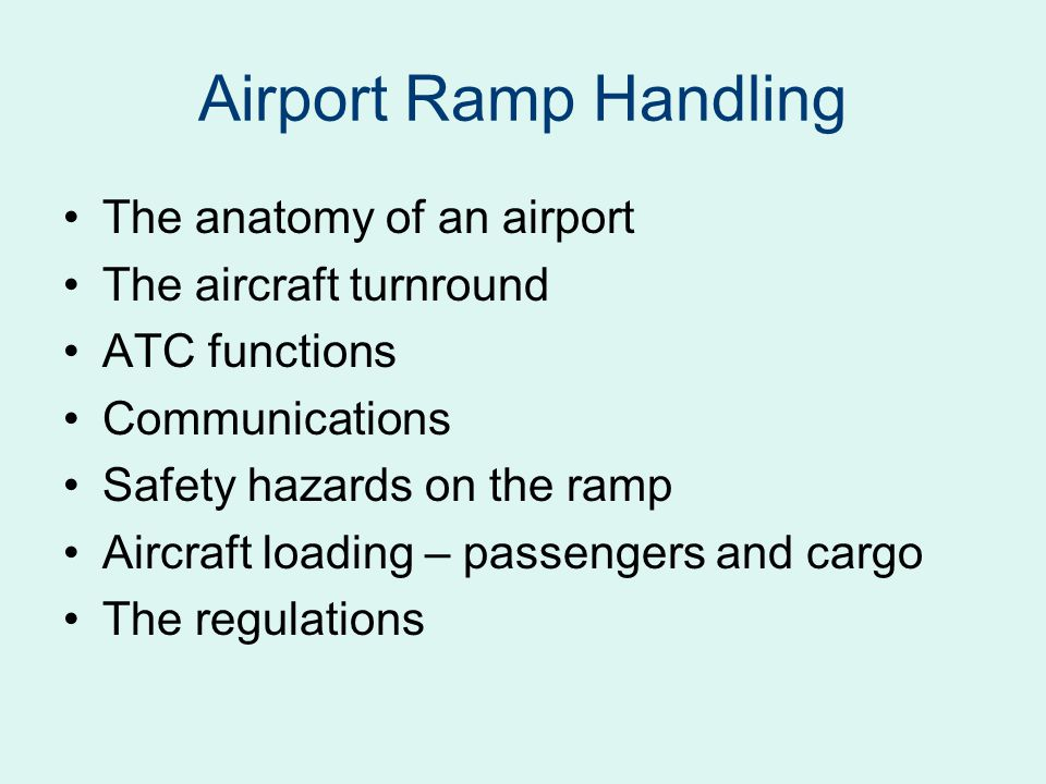 Airport Ramp Handling The anatomy of an airport The aircraft turnround