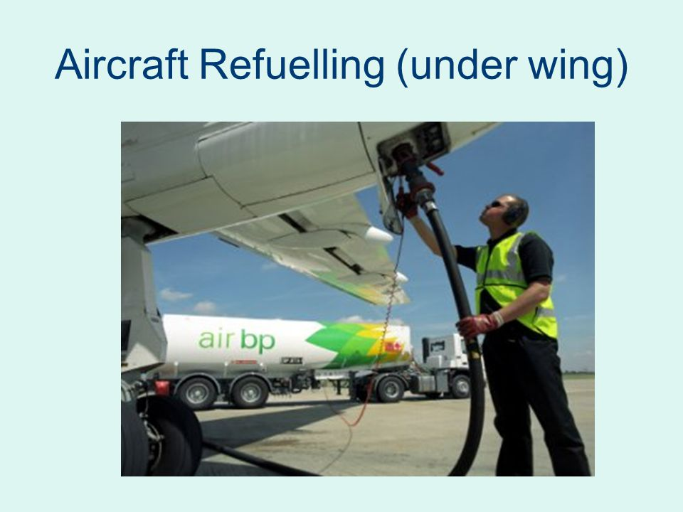 Aircraft Refuelling (under wing)