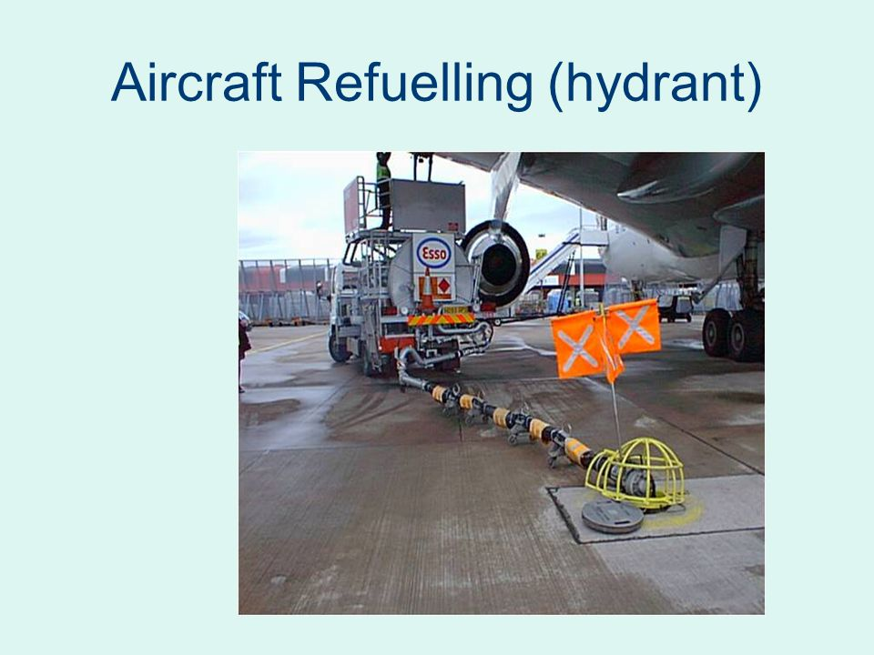 Aircraft Refuelling (hydrant)