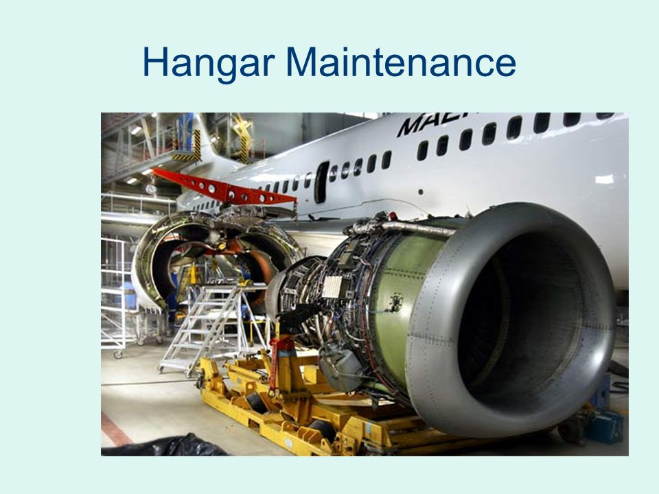 Hangar Maintenance
