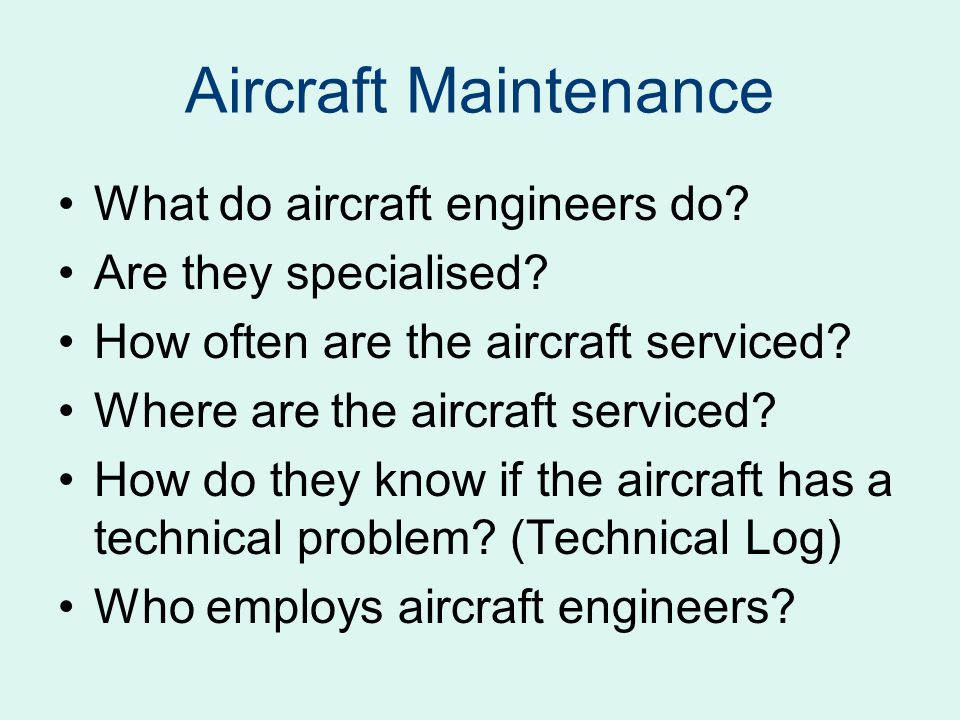 Aircraft Maintenance What do aircraft engineers do