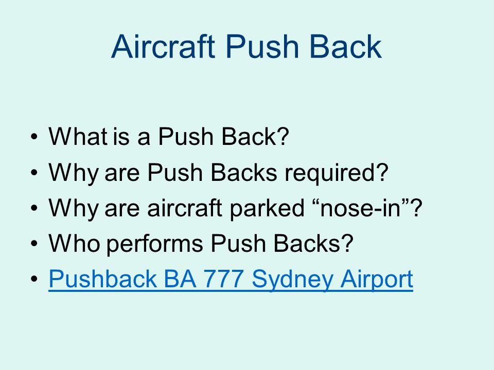 Aircraft Push Back What is a Push Back Why are Push Backs required