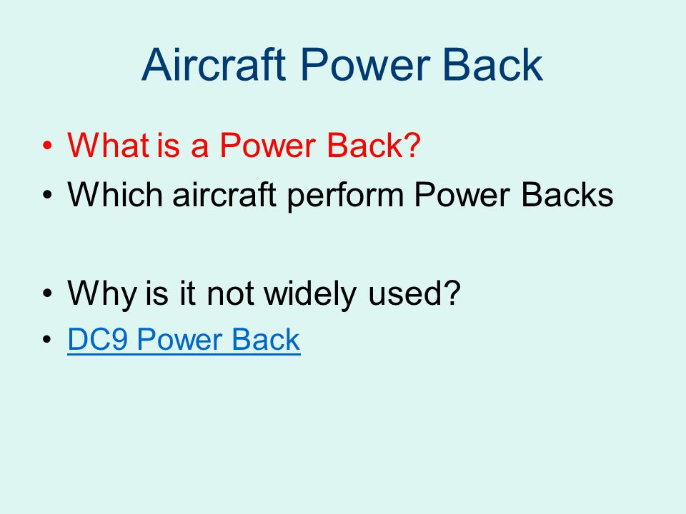 Aircraft Power Back What is a Power Back