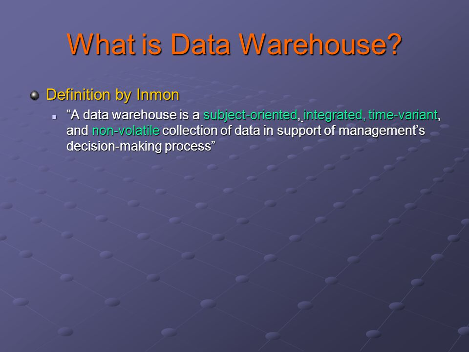 What is Data Warehouse Definition by Inmon