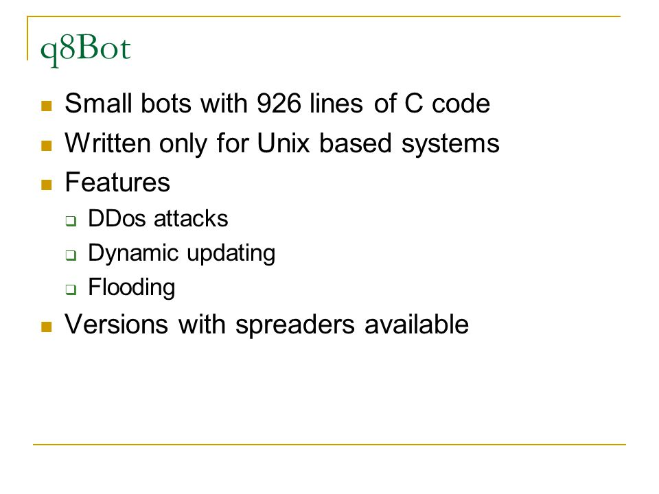 q8Bot Small bots with 926 lines of C code