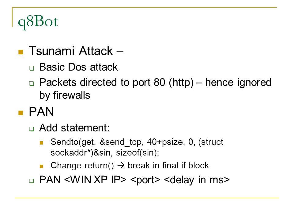 q8Bot Tsunami Attack – PAN Basic Dos attack