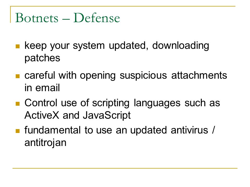 Botnets – Defense keep your system updated, downloading patches