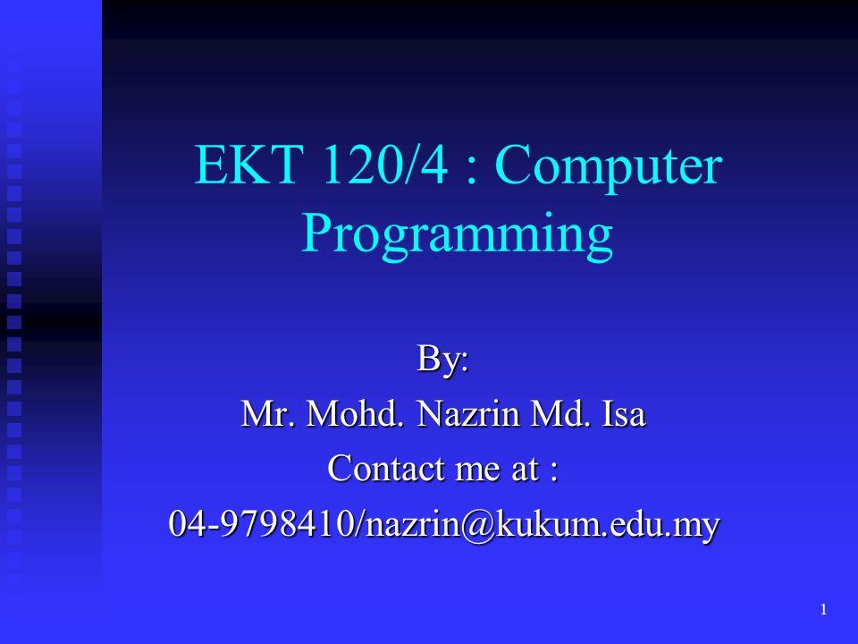 EKT 120/4 : Computer Programming