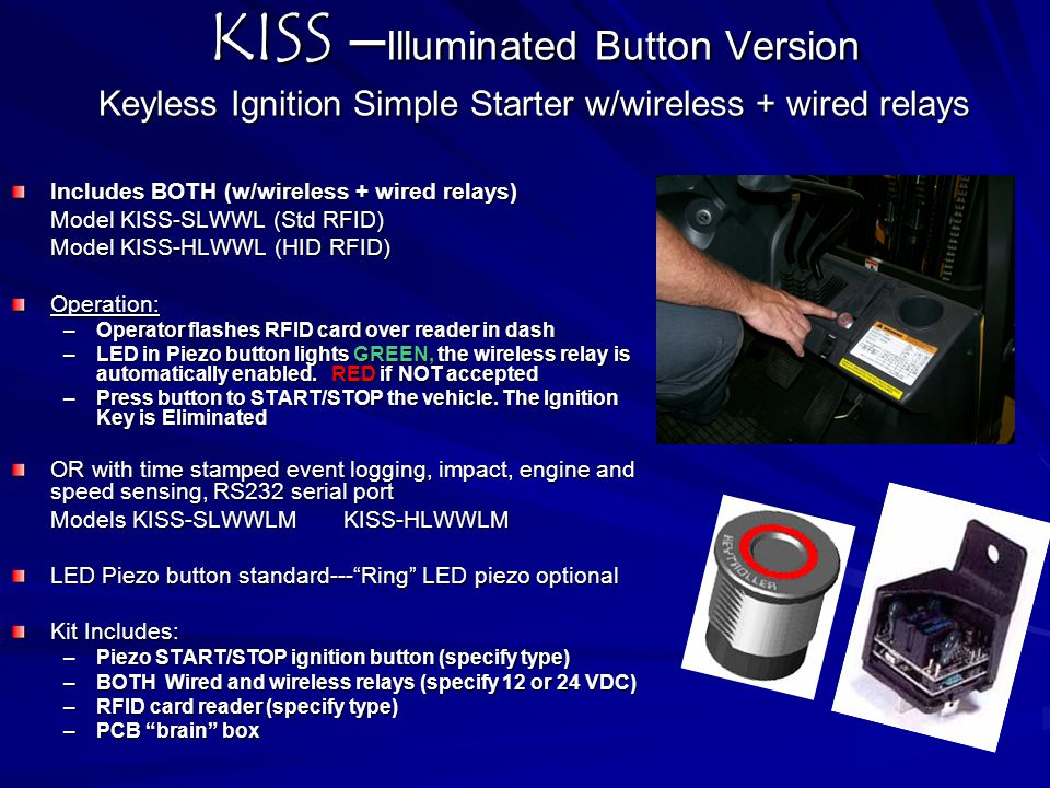 KISS –Illuminated Button Version Keyless Ignition Simple Starter w/wireless + wired relays