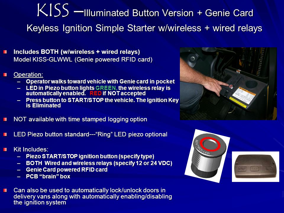 KISS –Illuminated Button Version + Genie Card Keyless Ignition Simple Starter w/wireless + wired relays