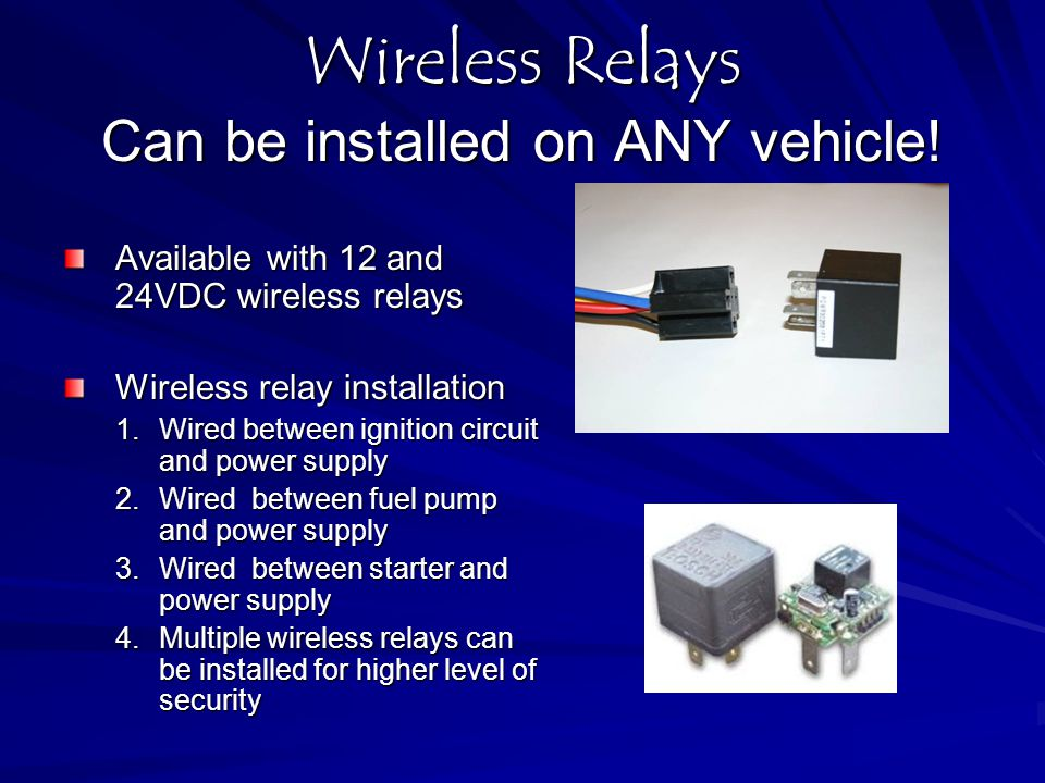 Wireless Relays Can be installed on ANY vehicle!