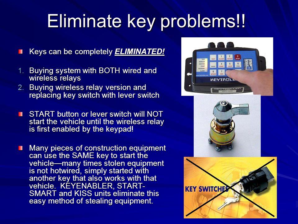 Eliminate key problems!!