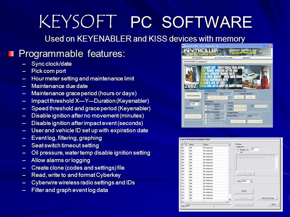 KEYSOFT PC SOFTWARE Used on KEYENABLER and KISS devices with memory