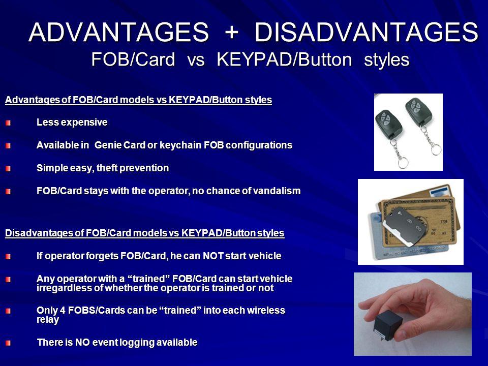 ADVANTAGES + DISADVANTAGES FOB/Card vs KEYPAD/Button styles