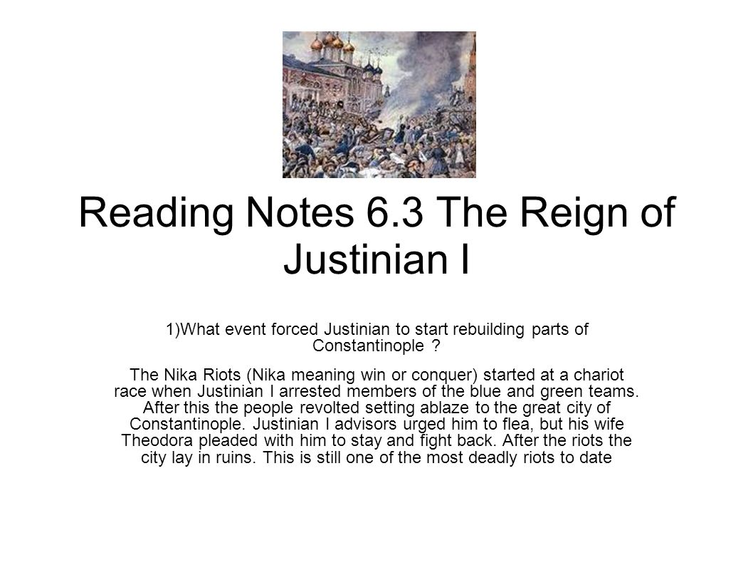 Reading Notes 6.3 The Reign of Justinian I