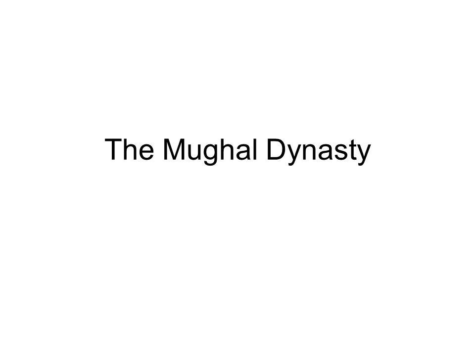 The Mughal Dynasty