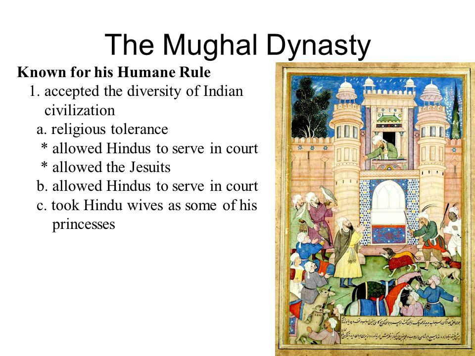 The Mughal Dynasty Known for his Humane Rule