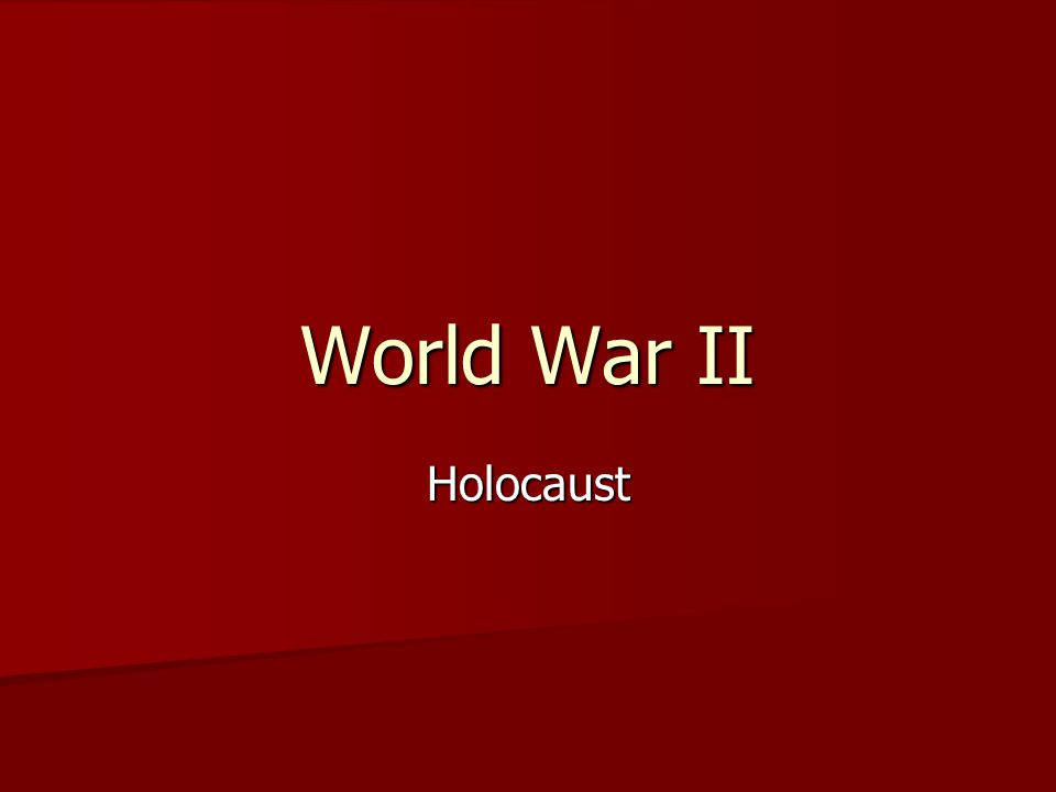 World War II Holocaust