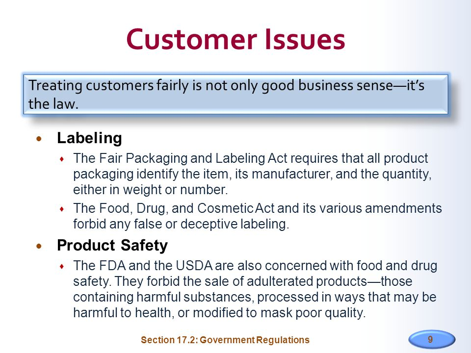 Customer Issues Treating customers fairly is not only good business sense—it's the law. Labeling.