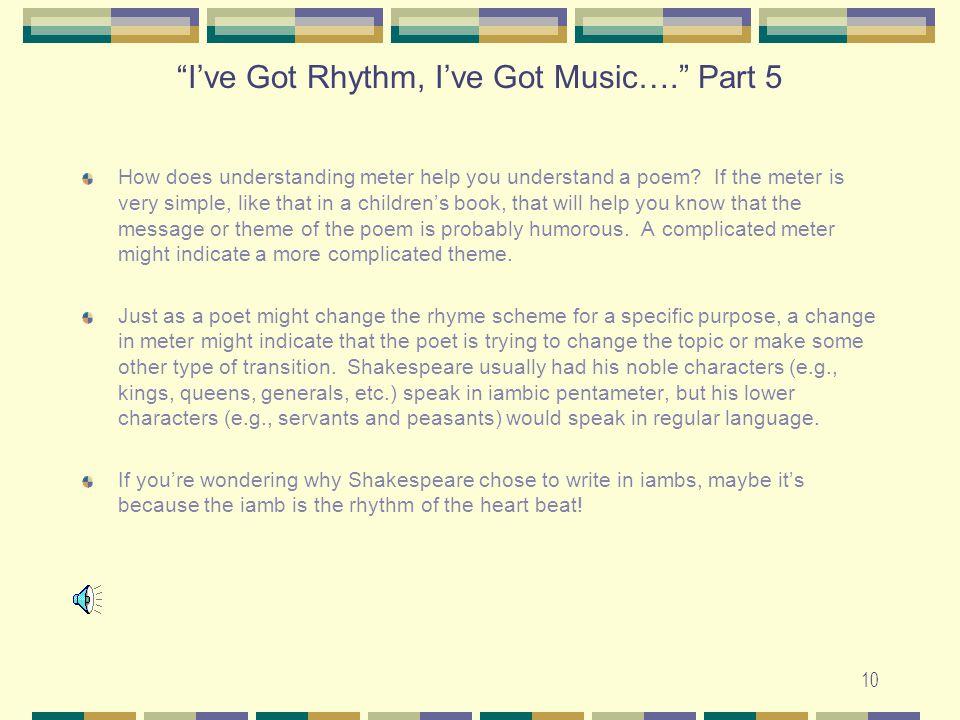 I've Got Rhythm, I've Got Music…. Part 5