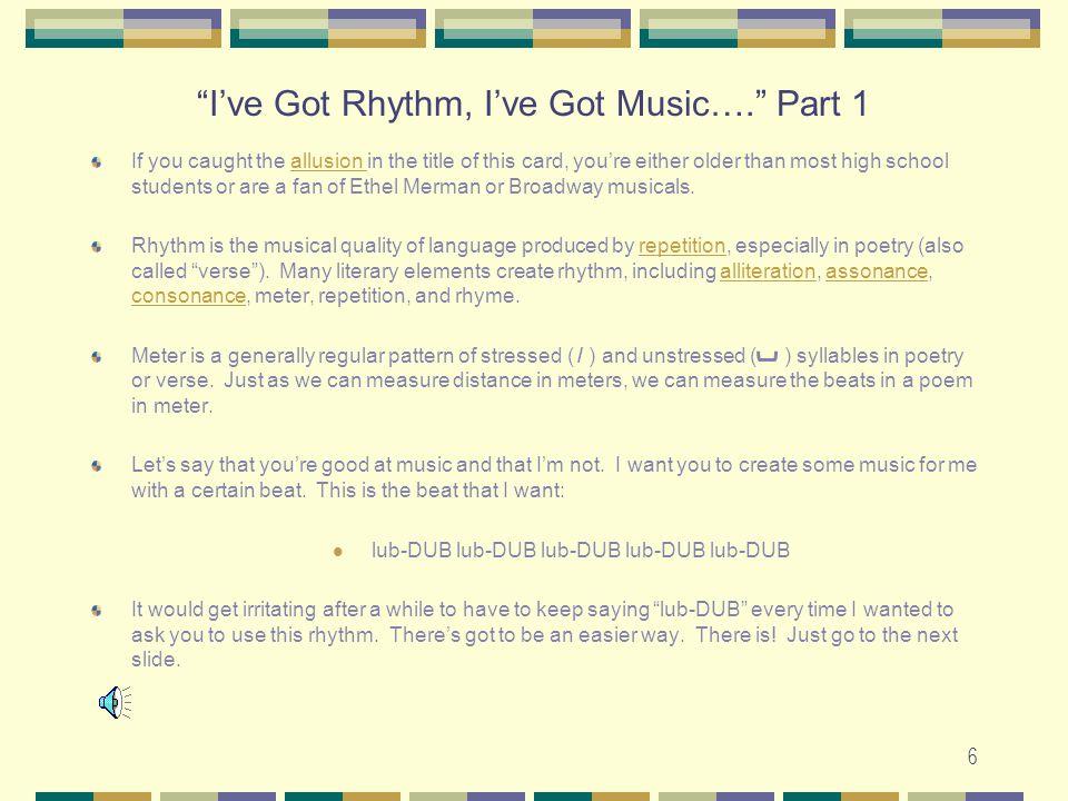 I've Got Rhythm, I've Got Music…. Part 1
